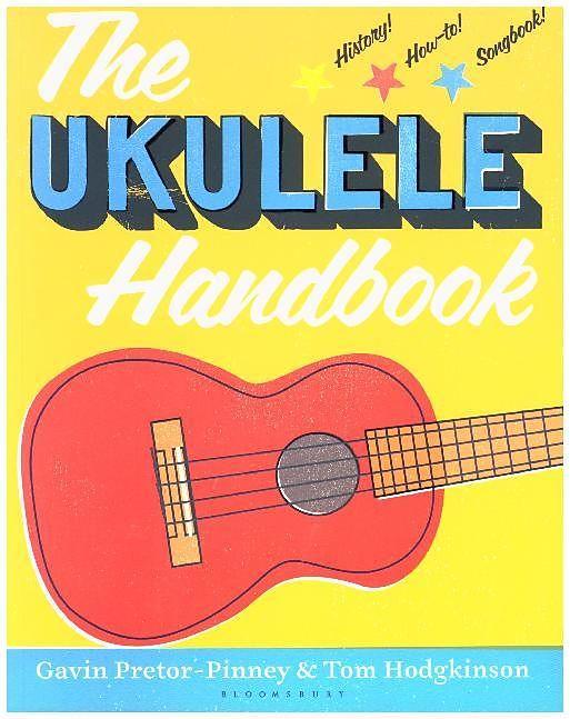 The Ukulele Handbook, by Gavin Pretor-Pinney and Tom Hodgkinson