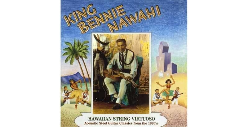 Hawaiian String Virtuoso by King Bennie Nawahi
