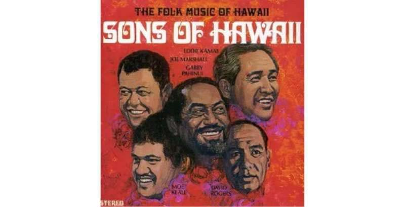 The Folk Music of Hawaii by the Sons of Hawaii